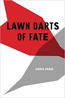 Lawn Darts of Fate Paperback – October 22, 2014