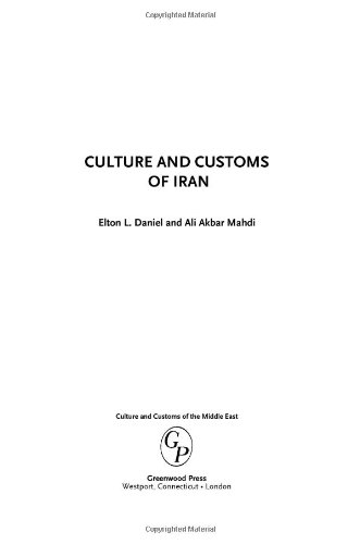 Culture and Customs of Iran (Culture and Customs of the...
