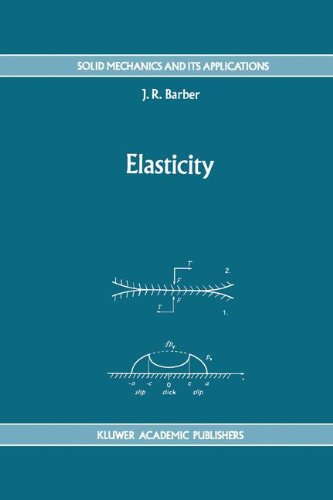 Elasticity (Solid Mechanics and Its Applications) (Volume 12)