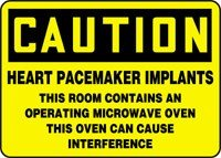 """Caution Heart Pacemaker Implants This Room Contains An Operating Microwave Oven This Oven Can Cause Interference 10"""" X 14"""" Dura-Plastic Sign"""