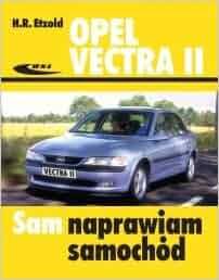 Opel Vectra II: Etzold Hans-Rudiger: 9788320615067: Amazon.com: Books