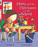 Ian Whybrow Harry and the Dinosaurs Go to School (Picture Puffins)