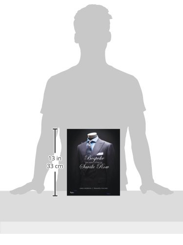 James Sherwood: Bespoke: The Men's Fashion of Savile Row