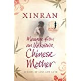 Message from an Unknown Chinese Mother: Stories of Loss and Love: Stories of the Lost Daughters of Chinaby Xinran