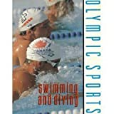 img - for Swimming and Diving (Olympic Sports) book / textbook / text book