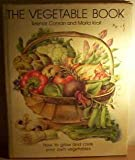 The Vegetable Book: How to Crow and Cook Your Own Vegetables (0004351835) by Conran, Terence
