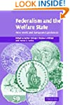 Federalism and the Welfare State: New...