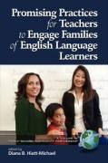 Promising Practices for Teachers to Engage Familiesof...