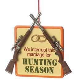 "Funny ""Hunting Season"" Plaque Quote Christmas Ornament"