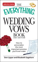 The Everything Wedding Vows Book, 3rd Edition