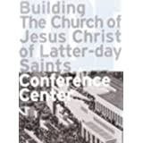Building the Church of Jesus Christ of Latter-day Saints Conference Center: ZGF
