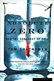 Absolute Zero & the Conquest of Cold