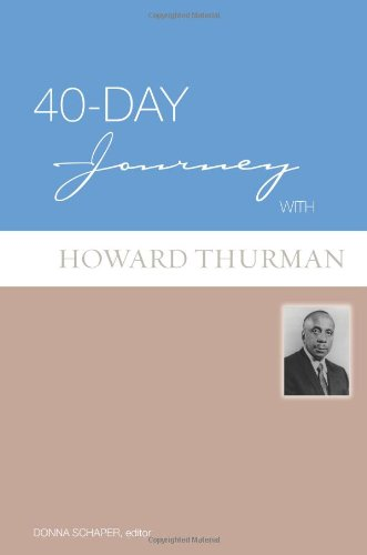 40-Day Journey With Howard Thurman