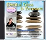 Dental Bliss, And Bruxism Cure, Hypnosis will end Dental Anxiety and release Teeth Grinding at night, with Wendi