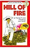 Hill of Fire: Grades 2-4 (An I Can Read Book Level 3) (1430108142) by Lewis, Thomas P.