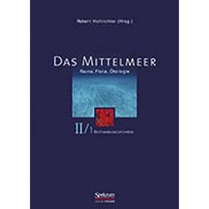 Das Mittelmeer, Bd.2/1, Bestimmungsführer (Sav Biologie)