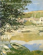 L'impressionnisme et le paysage français par  Los Angeles county museum of art