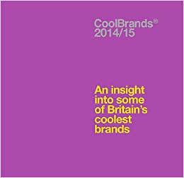Coolbrands 2014/2015: An Insight Into Some Of Britain's Coolest Brands