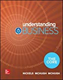 img - for Understanding Business: The Core (Loose Leaf) book / textbook / text book
