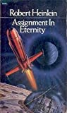 Assignment in Eternity: v. 2 (0450037592) by Heinlein, Robert A.