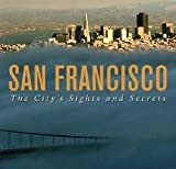 img - for Leah Garchik: San Francisco : The City's Sights and Secrets (Paperback); 2006 Edition book / textbook / text book