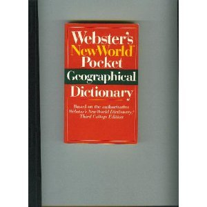 Webster's New World Pocket Geographical Dictionary, Stewart,Donald/Borovac,Laura