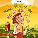 L. M. Montgomery Anne of Green Gables (BBC Audio)