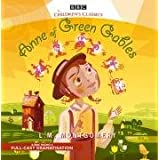 Anne of Green Gables (BBC Audio)by L. M. Montgomery