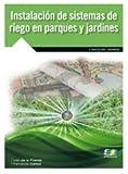 INSTALACIÓN DE SISTEMAS DE RIEGO EN PARQUES Y JARDINES. PRECIO EN DOLARES