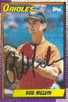 Bob Melvin Baltimore Orioles 1990 Topps Autographed Hand Signed Trading Card. by Hall of Fame Memorabilia