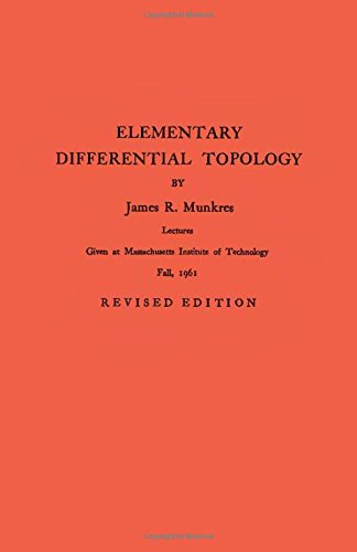 Elementary Differential Topology: Lectures Given at Massachusetts Institute of Technology Fall, 1961 (Annals of Mathematics Studies)
