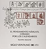 img - for El pensamiento nahuatl cifrado por los calendarios (Spanish Edition) book / textbook / text book