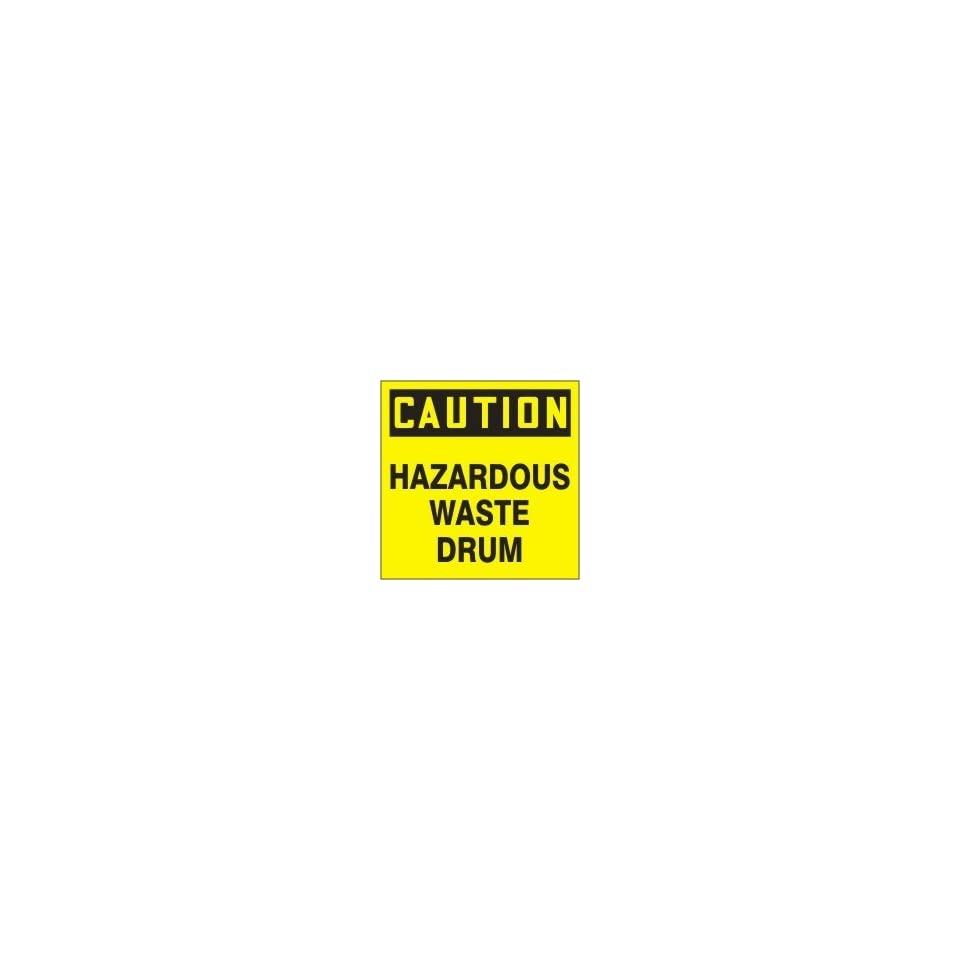 Hazardous Waste Adhesive Vinyl Labels CAUTION HAZARDOUS WASTE DRUM 6 x 6 (QTY/100)