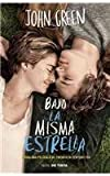 Image of Bajo la misma estrella / The Fault in Our Stars (Spanish Edition)