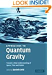 Approaches to Quantum Gravity: Toward...
