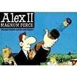 Alex II: Magnum Force