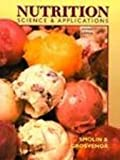 Nutrition: Science and Applications (0030177081) by Lori A. Smolin