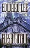 Flesh Gothic (0843954124) by Lee, Edward