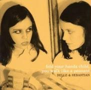 Belle & Sebastian - Fold Your Hands Child You Walk Like a Peasant - Zortam Music