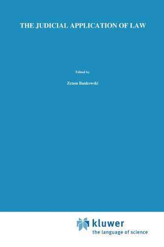 The Judicial Application of Law (Law and Philosophy Library)