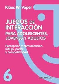 Juegos De Interaccion/6-4ª Edición (Animacion De Grupos)