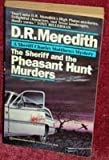img - for Sheriff and the Pheasant Hunt Murders book / textbook / text book