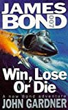 John Gardner Win, Lose or Die (Coronet Books)