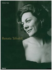 Renata Tebaldi (Fotografia e spettacolo) - Libro de fotografias