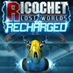 Ricochet Lost Worlds: Recharged [Down...