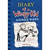 Rodrick Rules (Diary of a Wimpy Kid, Book 2) Jeff Kinney