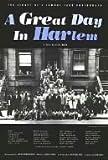 ア・グレイト・デイ・イン・ハーレム~57人のジャズミュージシャンの肖像~ [DVD]