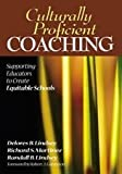 img - for Culturally Proficient Coaching: Supporting Educators to Create Equitable Schools book / textbook / text book