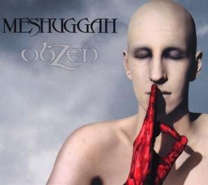Meshuggah - obZen - Zortam Music