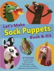 Let's Make Sock Puppets by Rafaella Dowling - 1